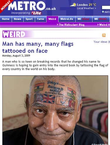 Rishi já tatuou seis bandeiras em seu rosto --Índia, Reino Unido, Estados Unidos, Chipre, Canadá e a do Congresso indiano. (Foto: Reprodução/Metro)